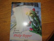 Peppering Artistic Creations of Philip Pepper Book 1 Sewing VGC 1993
