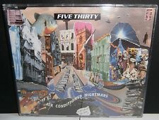 FIVE THIRTY - 'AIR CONDITIONED NIGHTMARE' - CD SINGLE - INDIE