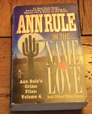 In the Name of Love Ann Rule