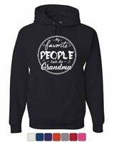 My Favorite People Call Me Grandma Hoodie Granny Mother's Day Sweatshirt