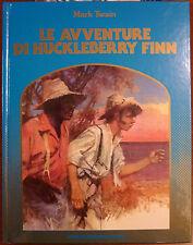 Mark Twain, Le avventure di Huckleberry Finn, Ed. Mondadori