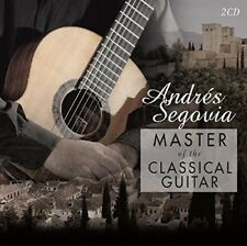 Andres Segovia - Master of the Classical Guitar [New CD] Holland - Import