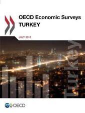 Oecd Economic Surveys: Turkey 2012: By OECD Publishing