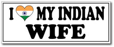 I LOVE MY INDIAN WIFE - India / South Asia / Fun Vinyl Sticker 24cm x 11cm