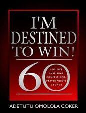 I'm Destined to Win! by Adetutu Coker (2013, Paperback)