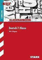 Klassenarbeiten Deutsch 7. Klasse für G8; von Dr. Dirk W... | Buch | Zustand gut