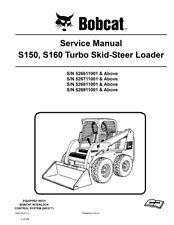 New Bobcat S150 & S160 Skid Steer Service Repair Manual 940+pg 6902730 Free S&H