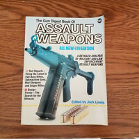 The Gun Digest Book of Assault Weapons 1996 4th Edition   C46