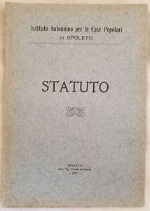 STATUTO ISTITUTO AUTONOMO PER LE CASE POPOLARI IN SPOLETO 1913 AMMINISTRAZIONE