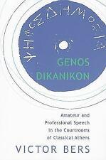 Hellenic Studies: Genos Dikanikon : Amateur and Professional Speech in the...