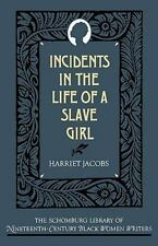 Incidents in the Life of a Slave Girl (Schomburg Library of Nineteenth-Century