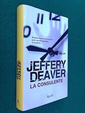 Jeffery DEAVER - LA CONSULENTE - 1a Ed Rizzoli (2012)