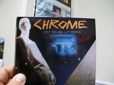 CHROME - Half Machine Lip Moves CD  Digipak + Bonus Tracks