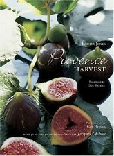 Provence Harvest: With 40 Recipes by Award-Winning