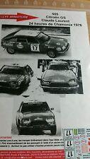 Decals promo 1/18 réf 505 Citroën CS CLAUDE LAURENT 24 H DE CHAMONIX 1976
