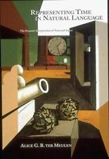 Representing Time in Natural Language: The Dynamic Interpretation of Tense and A