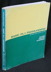 Basic PL/1 Programming Self-Instruction Manual and Text