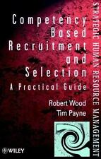 Wiley Series in Strategic HRM: Competency-Based Recruitment and Selection by...