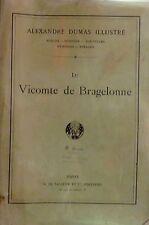 DUMAS illustré. ill. Désandré, de Neuville. Le Vicomte de Bragelonne. Le Vasseur