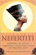 Nefertiti: Egypt's Sun Queen by Joyce A. Tyldesley (Paperback, 1999)