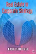 Real Estate in Corporate Strategy (Building and Surveying Series), Very Good, We