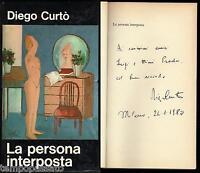 LA PERSONA INTERPOSTA - PICCIOLI 1972, PRIMA EDIZIONE / Autografo di Diego Curtò