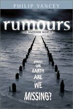 Rumours of Another World : What on Earth Are We Mi