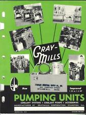 Gray Mills Pumping Units Catalog & Price List 1950 Coolant Pumps, Systems
