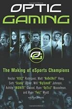 OpTic Gaming: The Making of Esports Champions by H3CZ, Fwiz, Midnite,...