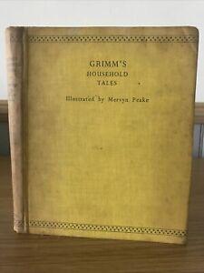 Grimm's Household Tales Illustrated By Mervyn Peake HB 1946 1st Ed Brothers Grim