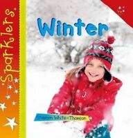 Winter. Sparklers by White-Thomson, Steve (Paperback book, 2015)