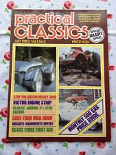 Practical Classics Magazine JULY 1980 VICTOR ENGINE, JAG' 3 1/2 LITRE, A' HEALEY