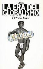 USED (LN) Era del globalismo (Sociologia y Politica) (Spanish Edition) by Octavi