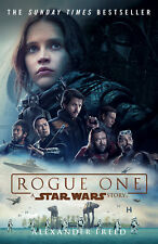 Alexander Freed - Rogue One: A Star Wars Story (Paperback) 9781784752927
