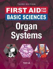 First Aid: First Aid for the Basic Sciences: Organ Systems, Third Edition by...