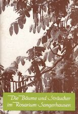 Die Bäume und Sträucher im Rosarium Sangerhausen, Heimatschrift 1982