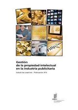 Gestion de la Propiedad Intelectual en la Industria Publicitaria - Industrias...