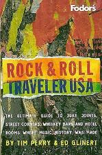 Fodor's: Rock and Roll Traveler U. S. A. : The Ultimate Guide to Rock History