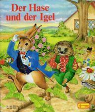 Der Hase und der Igel. Bilderbuch für Kleinkind- / Kindergartenalter