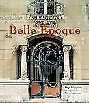Parisian Architecture of the Belle Epoque by Roy Johnston (2007, Hardcover)
