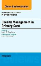 Obesity Management in Primary Care, An Issue of Primary Care: Clinics in Office