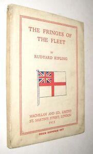 Rudyard Kipling The Fringes of The Fleet  1st ed 1915