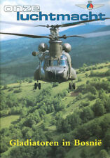 ONZE LUCHTMACHT AUG 2002 DUTCH CHINOOKS BOSNIA_LUFTWAFFE MFG AG51 TORNADO_ROMANI