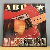 """ABC That Was Then But This Is Now 1983 UK  12"""" vinyl single EXCELLENT CONDITION"""