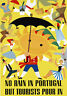 TA51 Vintage No Rain In Portugal Portugese Tourist Travel Poster A1 A2 A3