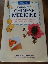 Complete Chinese Medicine Practical Colour Guides by Tom Williams HB DJ