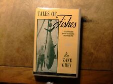 Tales of Fishes by Zane Grey 1919 edition in jacket