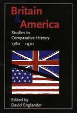 Britain and America. Studies in Comparative History, 1760-1970 (Paperback book,