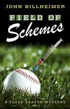 Field of Schemes (A Lloyd Keaton Mystery)