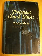 Protestant Church Music: A History (Friedrich Blume et al, 1974)